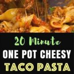 Cheesy Taco Pasta in a single pot: one of the easiest fast-food recipes. It is what