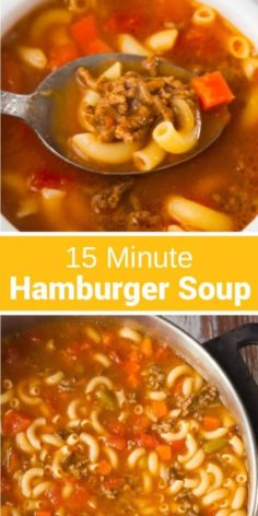The simple burger soup with macaroni is an abundant soup recipe that takes only fifteen minutes from start to finish | New Recipes