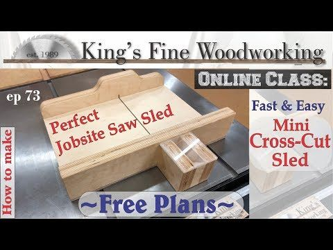 Saw Sled Mini Cross Sled and Work Site | WoodWorking